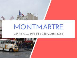 UNA VISITA AL BARRIO DE MONTMARTRE, PARIS